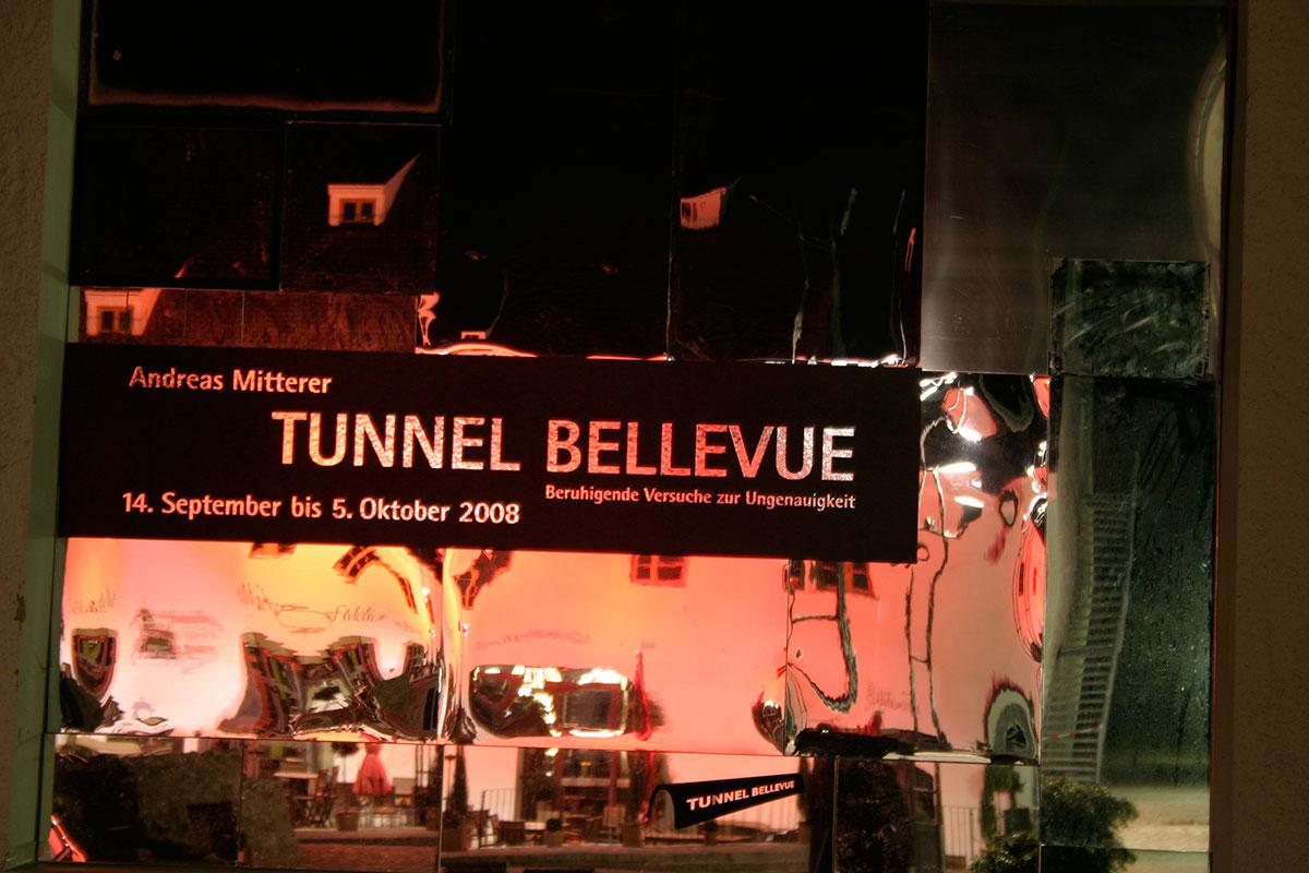 Tunnel Bellevue   Kunstverein Ebersberg / Ausstellung und Installation Andreas Mitterer und Rasso Rottenfußer, Andreas Murr,  Jürgen Winderl
